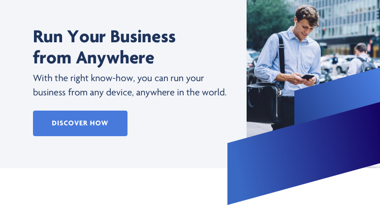 Run your business from anywhere