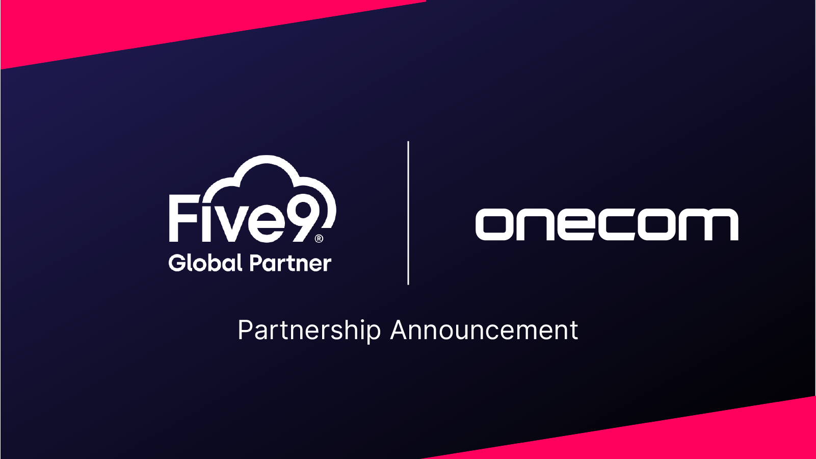 Onecom announces partnership with global contact centre leader Five9