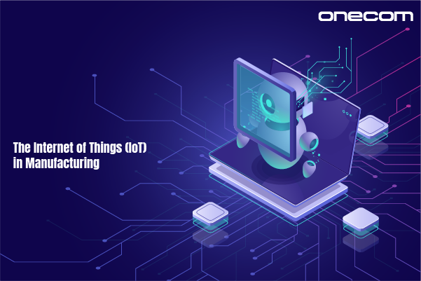 Connected Devices and IOT in Manufacturing | Onecom