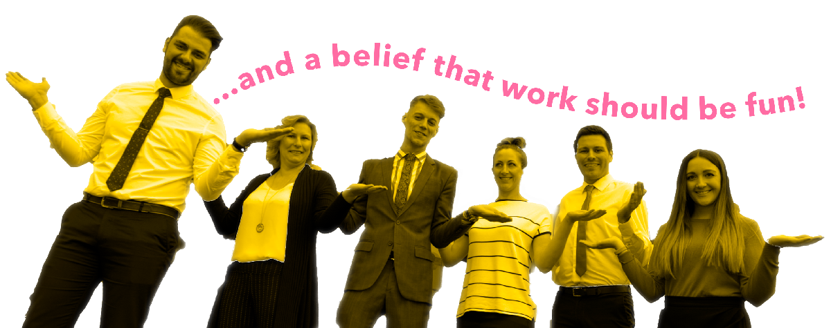 We believe that work should be fun